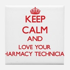 Keep Calm and love your Pharmacy Tech Tile Coaster