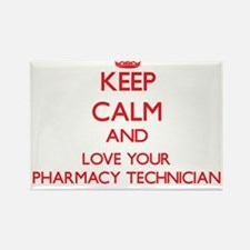 Keep Calm and love your Pharmacy Technicia Magnets