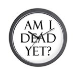 Am I Dead Yet? Wall Clock