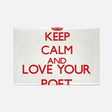 Keep Calm and love your Poet Magnets