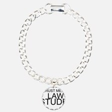 Trust Me, I'm A Law Student Bracelet