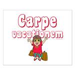 Carpe Vacationem f Small Poster
