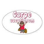 Carpe Vacationem f Oval Sticker