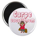 Carpe Vacationem f Magnet