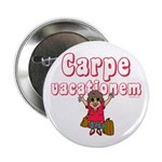 Carpe Vacationem f Button