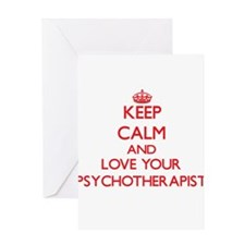 Keep Calm and love your Psychothera Greeting Cards