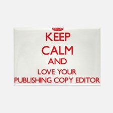 Keep Calm and love your Publishing Copy Ed Magnets