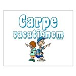 Carpe Vacationem c Small Poster