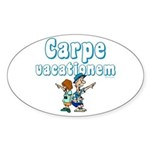Carpe Vacationem c Oval Sticker