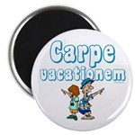 Carpe Vacationem c Magnet