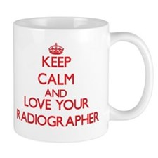 Keep Calm and love your Radiographer Mugs