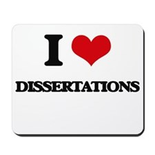 I Love Dissertations Mousepad