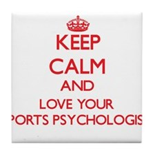 Keep Calm and love your Sports Psycho Tile Coaster
