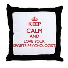 Keep Calm and love your Sports Psycho Throw Pillow