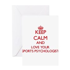 Keep Calm and love your Sports Psyc Greeting Cards