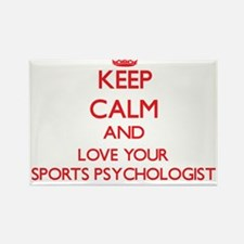 Keep Calm and love your Sports Psychologis Magnets