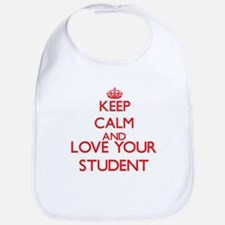 Keep Calm and love your Student Bib