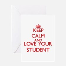 Keep Calm and love your Student Greeting Cards