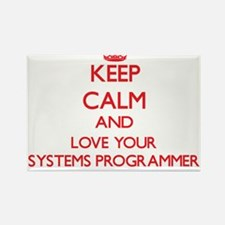 Keep Calm and love your Systems Programmer Magnets