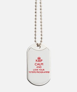 Keep Calm and love your Systems Programme Dog Tags