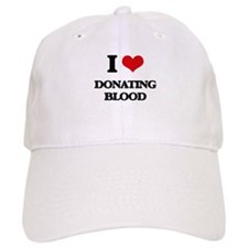 I Love Donating Blood Baseball Cap