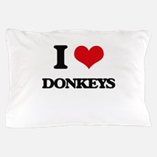 I Love Donkeys Pillow Case