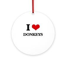 I Love Donkeys Ornament (Round)