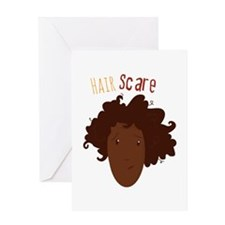 Hair Scare Greeting Cards