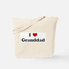 I Love Granddad Tote Bag