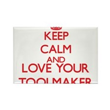 Keep Calm and love your Toolmaker Magnets