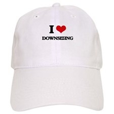 I Love Downsizing Baseball Cap