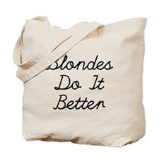Blondes Do It Better Tote Bag