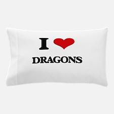 I Love Dragons Pillow Case