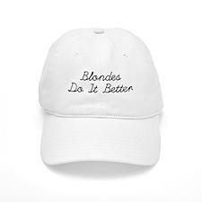 Blondes Do It Better Baseball Baseball Cap