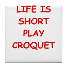 i love croquet Tile Coaster