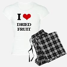 I Love Dried Fruit Pajamas