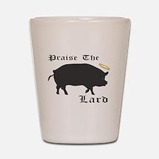 Praise the Lard funny bacon pig fat Shot Glass