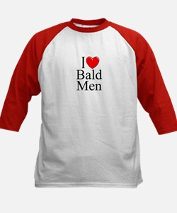 """I Love (Heart) Bald Men"" Tee"