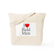 """I Love (Heart) Bald Men"" Tote Bag"