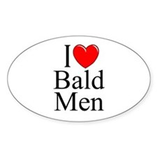 """I Love (Heart) Bald Men"" Oval Decal"