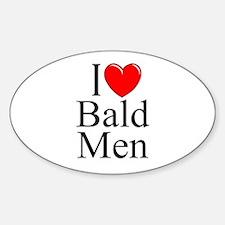 """I Love (Heart) Bald Men"" Oval Decal"