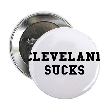 Cleveland Sucks Button