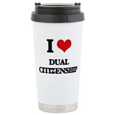 I Love Dual Citizenship Travel Coffee Mug