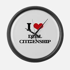 I Love Dual Citizenship Large Wall Clock