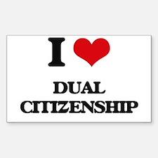 I Love Dual Citizenship Decal