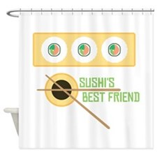 Sushi's Best Friend Shower Curtain