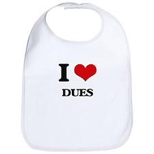 I Love Dues Bib
