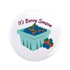 "Its Berry Season 3.5"" Button"