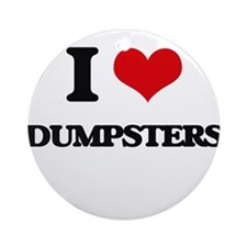 I Love Dumpsters Ornament (Round)