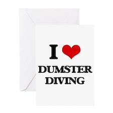 I Love Dumster Diving Greeting Cards